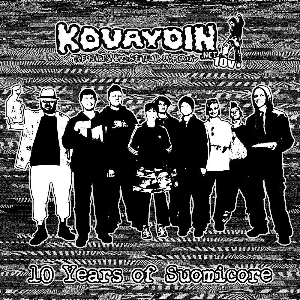 VA - Kovaydin.NET 10v - 10 Years of Suomicore [KOVAWEB10]