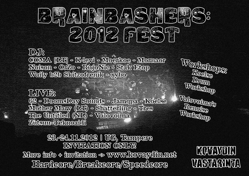 Brainbashers: 2012 Fest, 23-24.11.2012 @ UG / Tampere