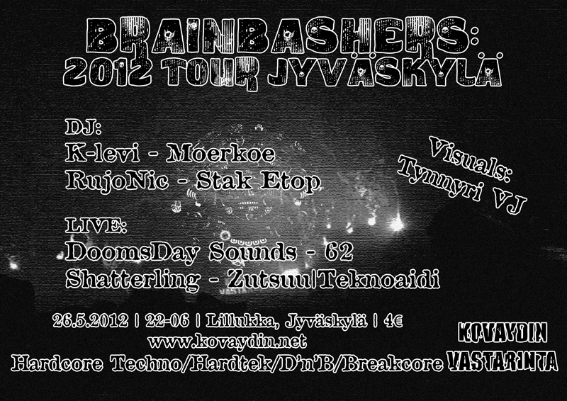26.05.2012 Brainbashers: 2012 Tour @ Jyväskylä @ Lillukka, Jyväskylä (FI)
