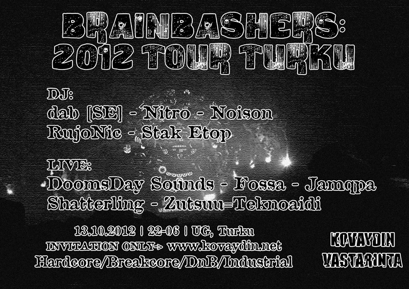 Brainbashers: 2012 Tour Turku, 13.10.2012 @ UG / Turku