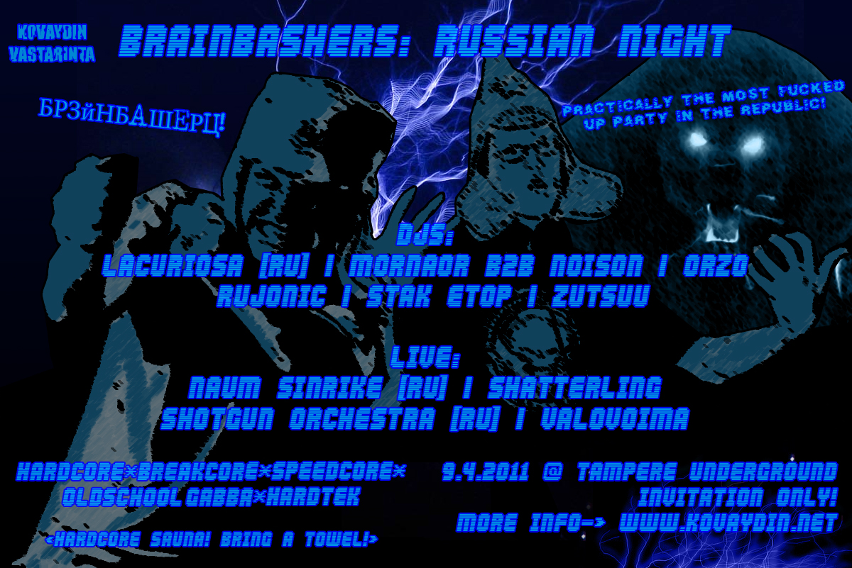 09.04.2011 Brainbashers: Russian Night @ UG, Tampere (FI)