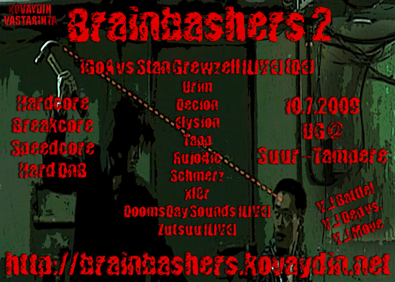 10.07.2009 Brainbashers 2 @ UG, Greater Tampere area (FI)