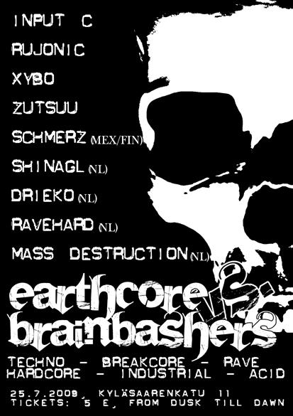 Earthcore vs. Brainbashers, 25.7.2009 @ Sosiaalikeskus Satama / Helsinki