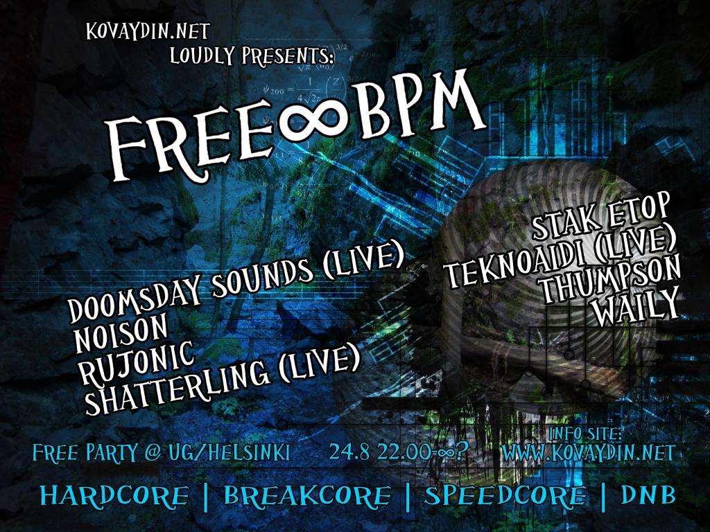 FREE∞BPM, 24.8.2013 @ UG / Helsinki