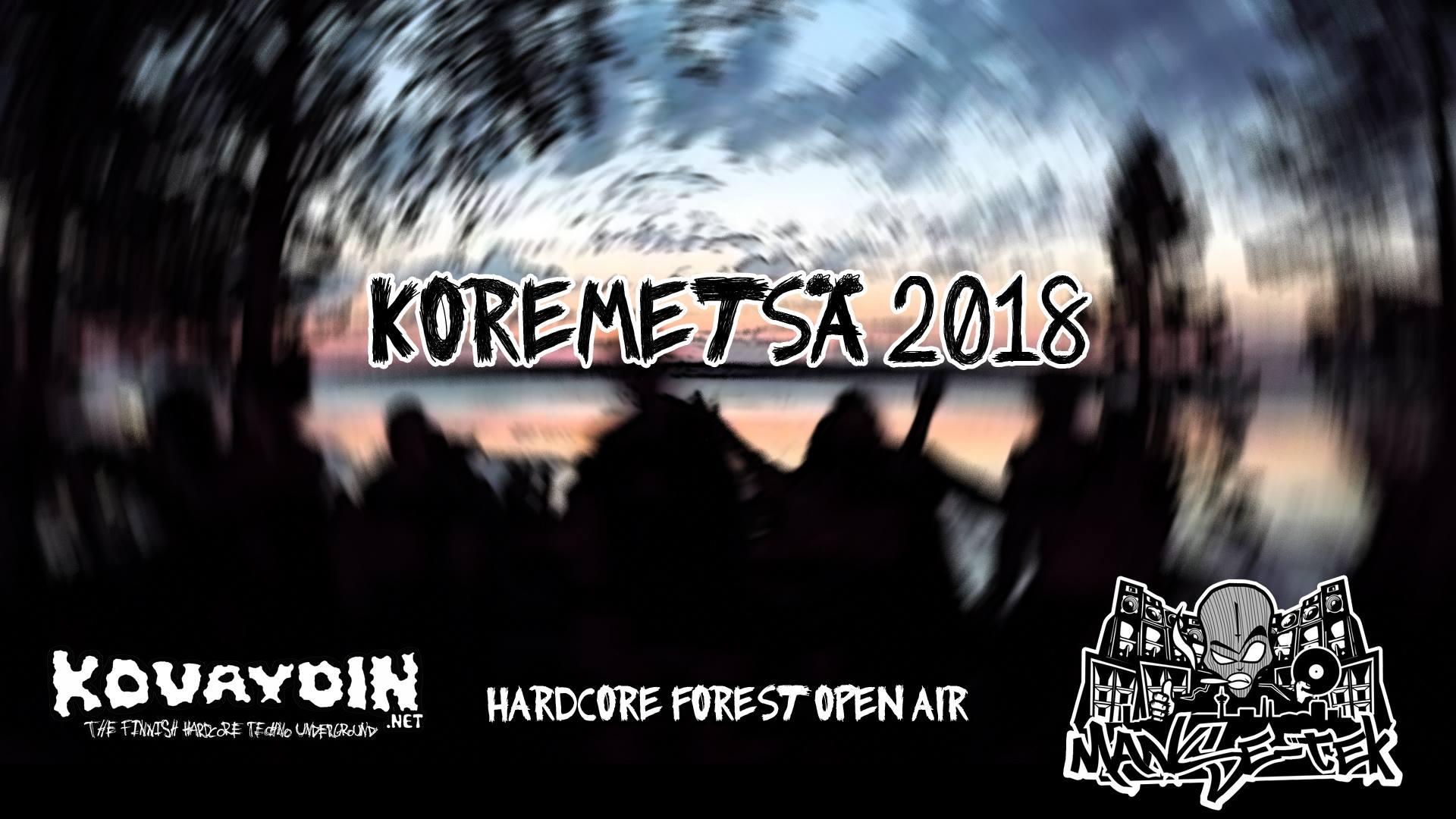 27-29.07.2018, KoreMetsä 2018 @ UG, Tampere (FI)