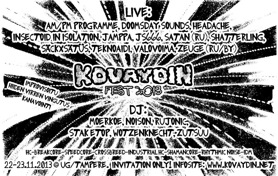 Kovaydin Fest 2013, 22-23.11.2013 @ UG / Tampere
