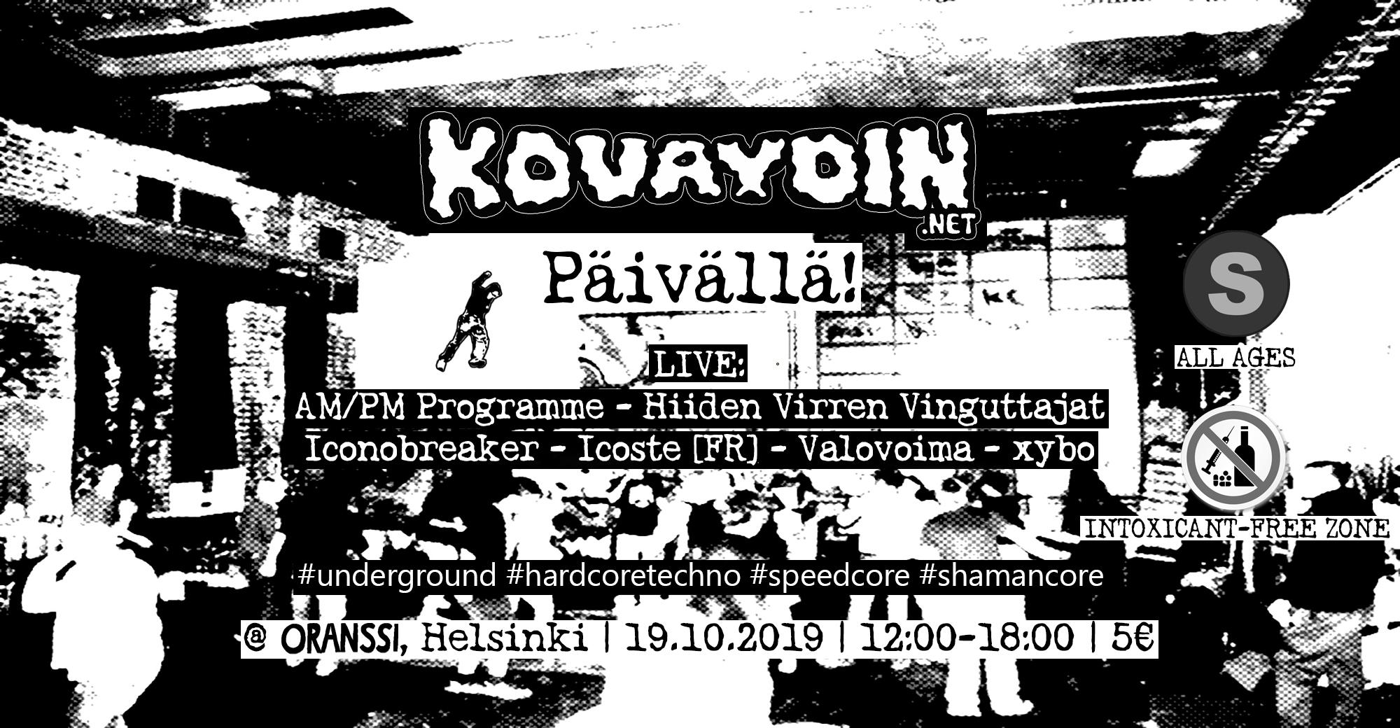 Kovaydin.NET - Päivällä!, 19.10.2019 @ Oranssi / Helsinki