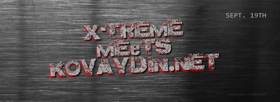 X-Treme meets Kovaydin.NET, 19.9.2015 @ Side Club / Helsinki