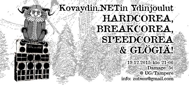 Kovaydin.NETin Ydinjoulut, 19.12.2015 @ UG / Tampere