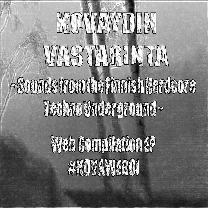 [KOVAWEB01] VA - ~Sounds from the Finnish Hardcore Techno Underground~