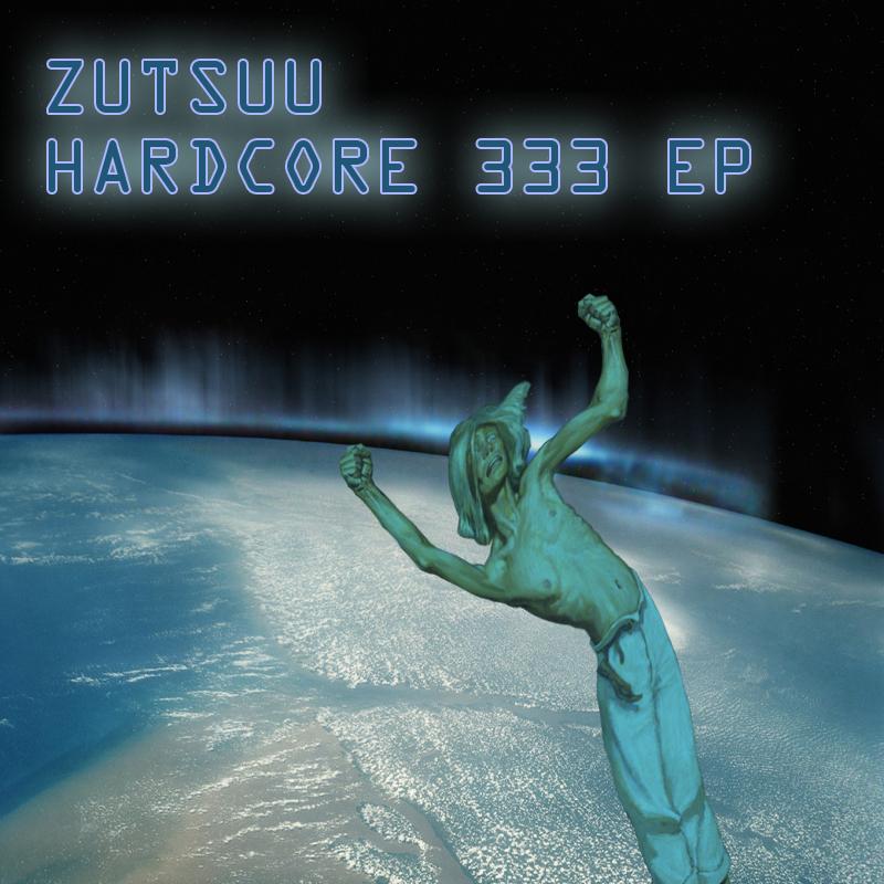 [KOVAWEB02] Zutsuu - Hardcore 333 EP